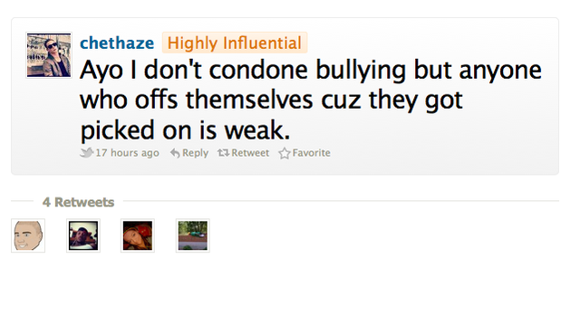 "Chet's tweet: ""Ayo I don't condone bullying but anyone who offs themselves cuz they got picked on is weak."""